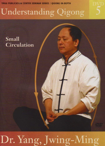 Understanding Qigong DVD 5: Small Circulation by Dr Yang, Jwing Ming - Budovideos