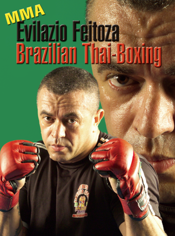 Brazilian Thai Boxing DVD by Evilazaio Feitoza 1