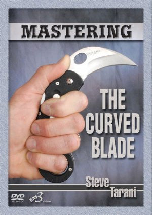 Mastering the Curved Blade DVD by Steve Tarani - Budovideos