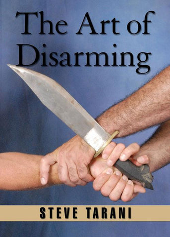 Art of Disarming DVD by Steve Tarani 1