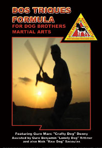Dog Brothers: The Dos Triques Formula DVDs 1