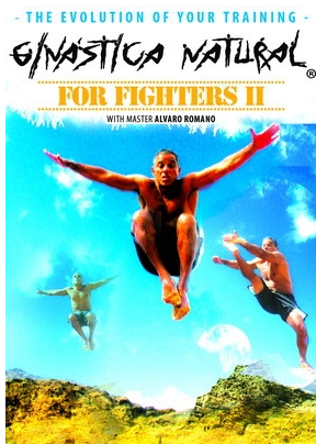 Ginastica Natural for Fighters II DVD with Alvaro Romano