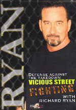 Vicious Street Fighting DVD with Richard Ryan 1