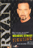 Vicious Street Fighting 3 DVD Set with Richard Ryan - Budovideos