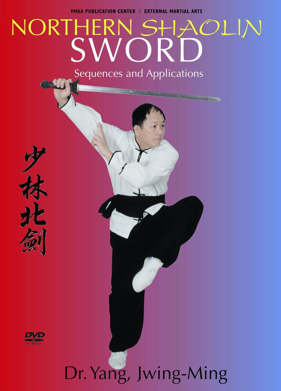 Northern Shaolin Sword Sequences and Applications DVD with Dr. Yang Jwing Ming 1