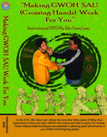 Level 1: Making Gwoh Sau Work DVD By Sifu Gary Lam - Budovideos