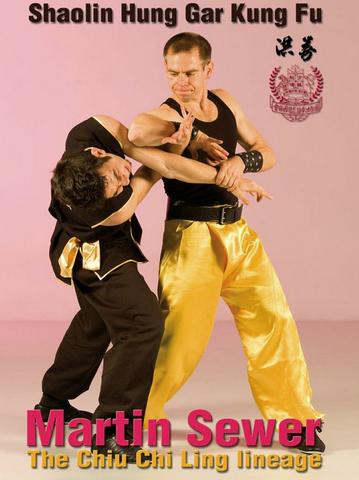 Shaolin Hung Gar DVD with Martin Sewer