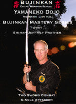 Bujinkan Mastery Series: Two Sword Combat Single Attacker DVD with Jeffrey Prather 1