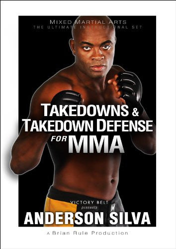 Takedowns & Takedown Defense for MMA DVD with Anderson Silva 7