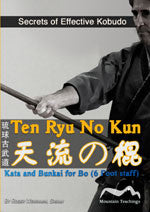 Ten Ryu no Kun: Kata & Bunkai for Bo DVD by Roger Wehrhan - Budovideos