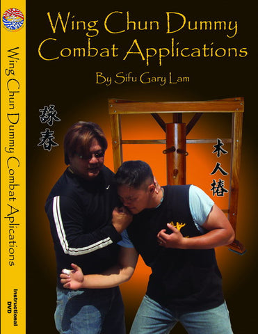 Wing Chun Dummy Combat Applications DVD by Gary Lam - Budovideos Inc