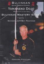 Bujinkan Mastery Series: Ground Fighting DVD with Jeffrey Prather - Budovideos