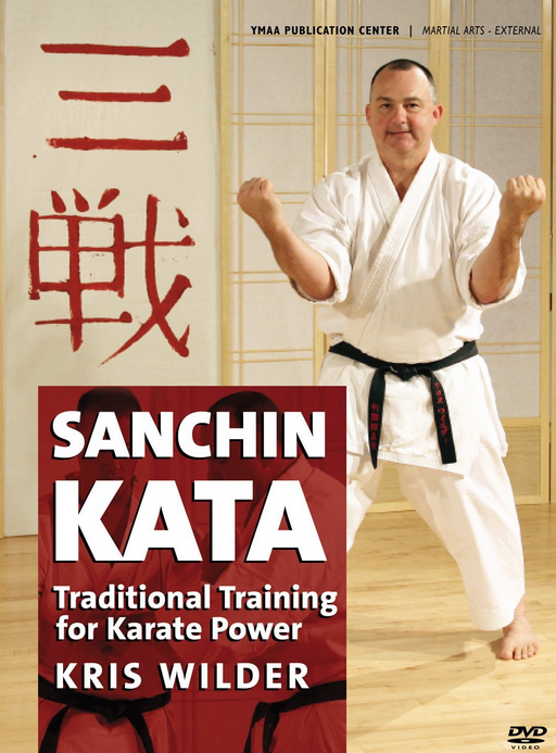 Sanchin Kata - The Root of Karate Power DVD by Kris Wilder 1