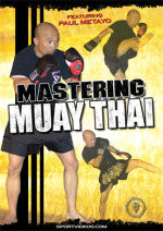 Mastering Muay Thai DVD with Paul Metayo