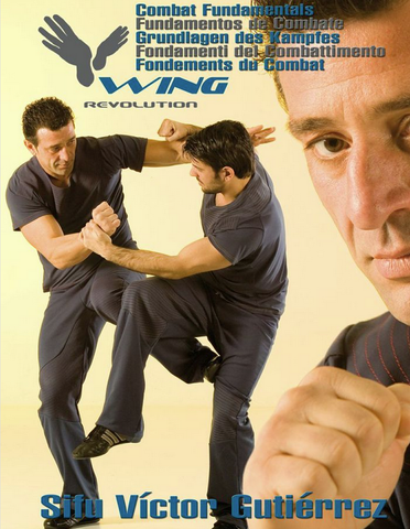 Wing Revolution Combat Fundamentals DVD with Victor Gutierrez - Budovideos