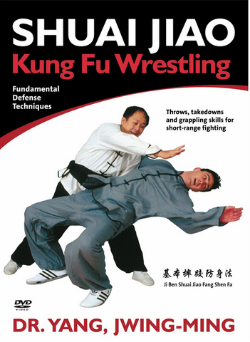 Shuai Jiao - Kung Fu Wrestling DVD with Dr. Yang, Jwing-Ming - Budovideos