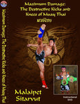 Maximum Damage: Destructive Kicks & Knees of Muay Thai DVD with Malaipet - Budovideos