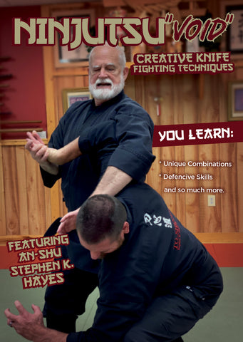 Ninjutsu Secrets DVD 7: Void Creative Knife Fighting Techniques with Stephen Hayes - Budovideos