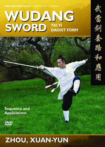 Wudang Sword - Tai Yi Daoist Form and Applications DVD by Zhou, Xuan-Yun - Budovideos