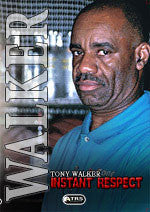 Instant Respect DVD with Tony Walker - Budovideos