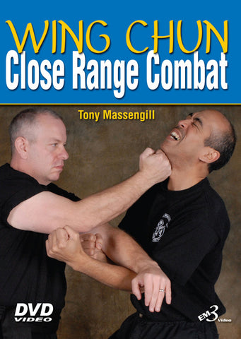 Wing Chun Close Range Combat DVD with Tony Massengill - Budovideos