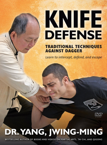 Knife Defense - Traditional Techniques Against Dagger DVD by Dr Yang, Jwing Ming - Budovideos