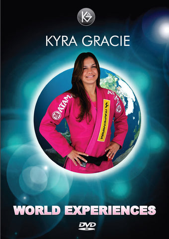 Kyra Gracie World Experiences DVD 5