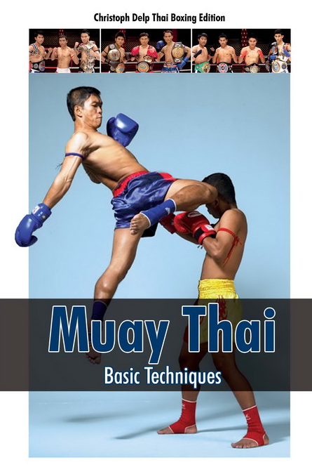 Muay Thai Basic Techniques DVD with Christoph Delp - Budovideos
