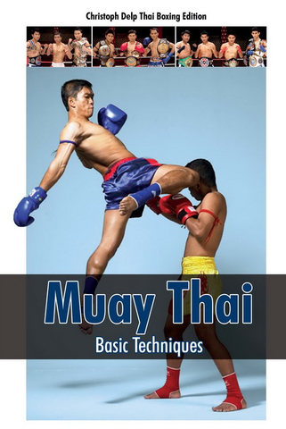 Muay Thai Basic Techniques DVD with Christoph Delp