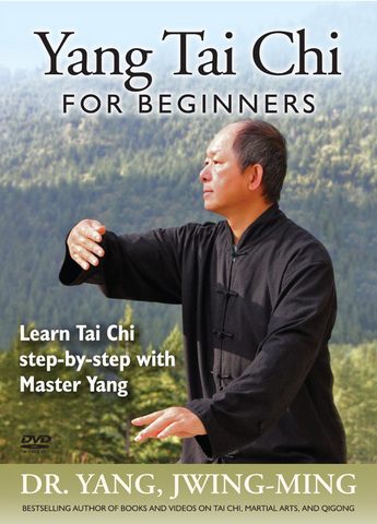 Tai Chi for Beginners with Dr. Yang, Jwing Ming