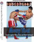 Muay Thai: Counter against Elbow, Knee & Clinch Techniques DVD by Christoph Delp - Budovideos