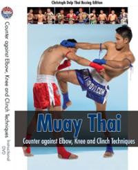 Muay Thai: Counter against Elbow, Knee & Clinch Techniques DVD by Christoph Delp