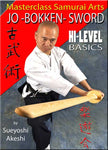 Jo-Bokken-Sword - Hi-Level Basics DVD by Sueyoshi Akeshi - Budovideos