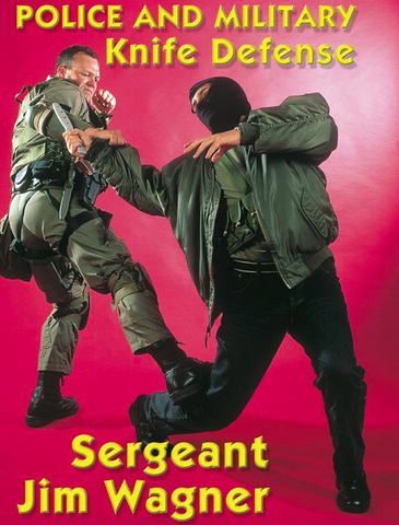 Reality Based Police and Military Knife Defense DVD by Sergeant Jim Wagner