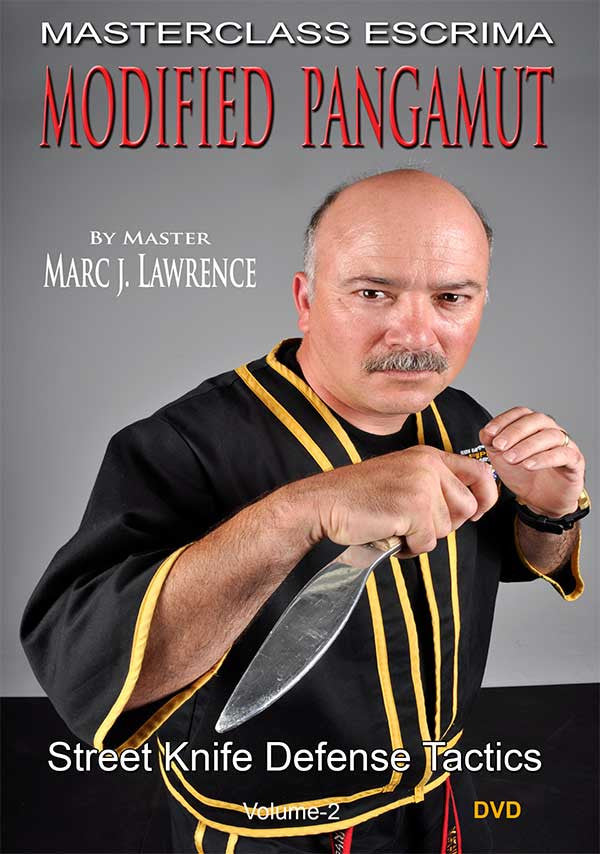 Masterclass Escrima - Modified Pangamut - Street Knife Defense Tactics by Master Marc J. Lawrence 1