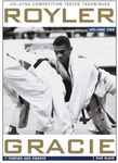Royler Gracie Competition Tested Techniques DVD 1: Throws and Sweeps - Budovideos