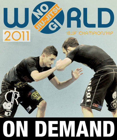 2011 Nogi World Jiu-jitsu Championships (On Demand)