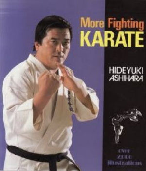 More Fighting Karate Book by Hideyuki Ashihara (Preowned) - Budovideos