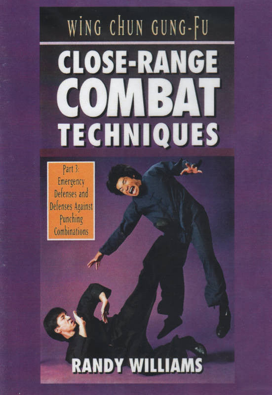 Wing Chun Gung Fu Close Range Combat 3 DVD by Randy Williams Cover 1