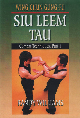 Wing Chun Gung Fu Siu Leem Tau Combat 1 DVD by Randy Williams Cover 1