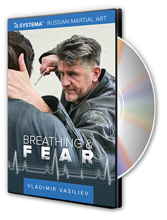 Systema: Breathing & Fear DVD by Vladimir Vasiliev - Budovideos