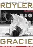 Royler Gracie Competition Tested Techniques DVD 3: Mount and Back Positions - Budovideos