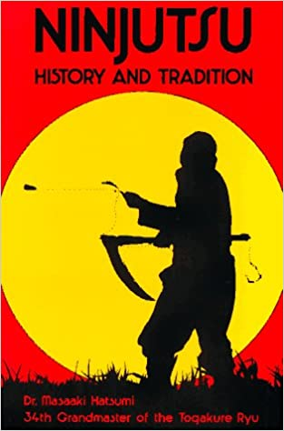 Ninjutsu: History and Tradition Book by Masaaki Hatsumi (Preowned) - Budovideos