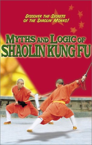 Myths and Logic of Shaolin Kung Fu DVD (Preowned) - Budovideos