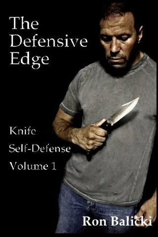 The Defensive Edge Knife Self Defense Book 1 by Ron Balicki - Budovideos Inc
