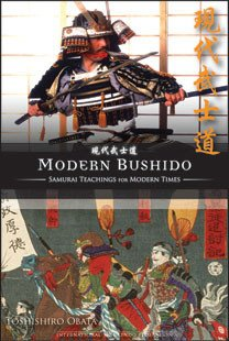 Modern Bushido, Samurai Teachings for Modern Times Book by Toshishiro Obata - Budovideos