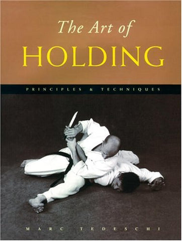 The Art of Holding: Principles & Techniques Book by Marc Tedeschi (Hardcover) (Preowned) - Budovideos Inc