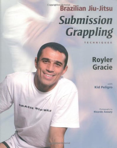 Brazilian Jiu-Jitsu Submission Grappling Techniques Book by Royler Gracie (Preowned)