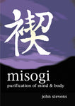 Misogi: Purification of Mind & Body DVD with John Stevens - Budovideos