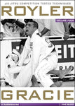 Royler Gracie Competition Tested Techniques DVD 4: Submissions - Budovideos Inc
